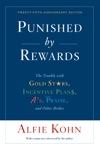 Punished By Rewards Twenty-fifth Anniversary Edition