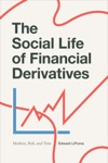 The Social Life Of Financial Derivatives