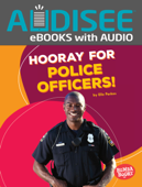 Hooray for Police Officers! (Enhanced Edition)