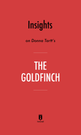 Insights on Donna Tartt's The Goldfinch by Instaread