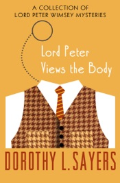 Download and Read Online Lord Peter Views the Body