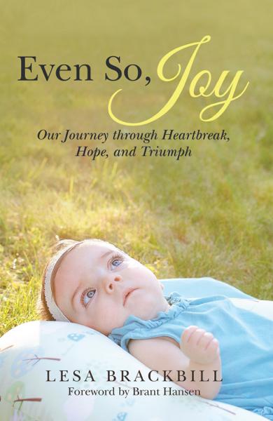 Even So, Joy by Lesa Brackbill
