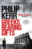 Philip Kerr - Greeks Bearing Gifts artwork