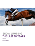 Show Jumping The Last 10 Years
