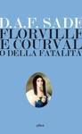 Florville E Courvalle O Della Fatalit