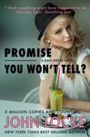 Promise You Won't Tell?
