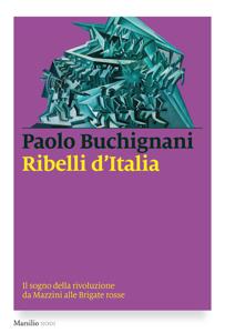 Ribelli d'Italia Copertina del libro