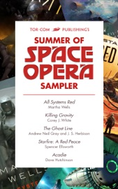 TOR.COM PUBLISHINGS SUMMER OF SPACE OPERA SAMPLER