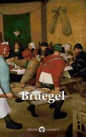 Delphi Complete Works of Pieter Bruegel the Elder (Illustrated)