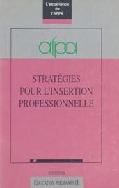 STRATéGIES POUR LINSERTION PROFESSIONNELLE : LEXPéRIENCE DE LAFPA