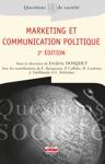 Marketing Et Communication Politique - 2e Dition