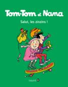 Tom-Tom et Nana, Tome 18