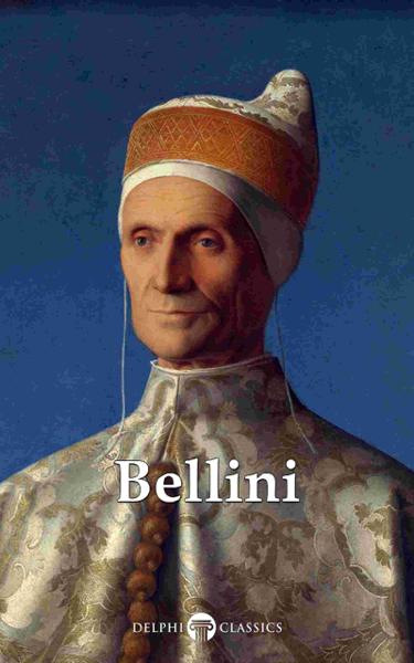 Delphi Complete Works of Giovanni Bellini (Illustrated)