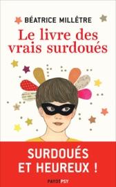 Download Le Livre des vrais surdoués