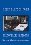 The Complete Handbook For New Administrative Assistants