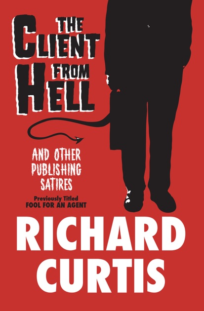 The Client From Hell By Richard Curtis On Apple Books