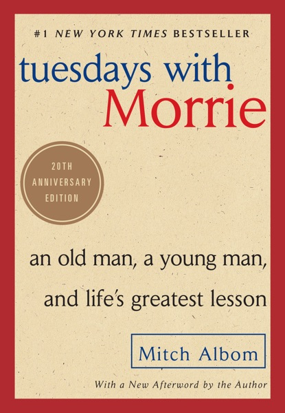 Tuesdays with Morrie - Mitch Albom book cover