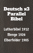 Deutsch x3 Parallel Bibel