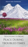 Devotions To Bring Peace During Troubled Times