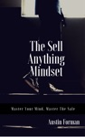 The Sell Anything Mindset