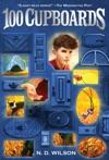 100 Cupboards 100 Cupboards Book 1