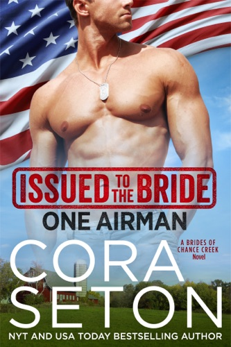 Cora Seton - Issued to the Bride One Airman