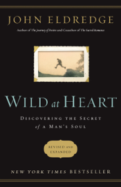 Wild at Heart Revised and Updated book
