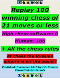 REPLAY 100 WINNING CHESS OF 21 MOVES OR LESS