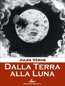 Dalla Terra alla Luna Libro Cover