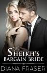 The Sheikhs Bargain Bride