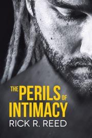 THE PERILS OF INTIMACY