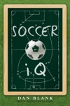 Soccer IQ Vol 1 Things That Smart Players Do