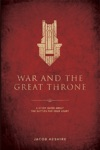 War And The Great Throne