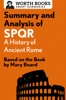 Summary And Analysis Of SPQR: A History Of Ancient Rome