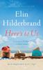 Elin Hilderbrand - Here's to Us  artwork