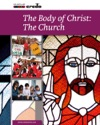 The Body Of Christ The Church