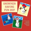 Snowmen Having Fun 2017