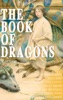 THE BOOK OF DRAGONS (Illustrated)