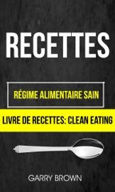 Recettes R Gime Alimentaire Sain Livre De Recettes Clean Eating