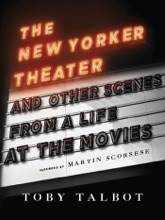 The New Yorker Theater And Other Scenes From A Life At The Movies