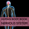 Human Body Book  Introduction To The Nervous System  Childrens Anatomy  Physiology Edition