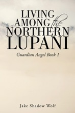 Living Among the Northern Lupani
