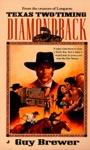 Diamondback 02 Texas Two-Timing