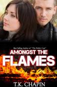 Amongst The Flames