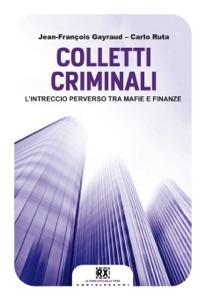 Colletti criminali Book Cover