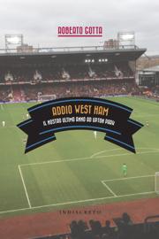 Addio West Ham