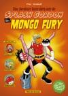 Une Aventure Intersidrante De Splash Gordon Dans Mongo Fury