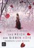 Sarah J. Maas - Das Reich der sieben Höfe – Dornen und Rosen Grafik