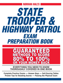 Norman Hall's State Trooper & Highway Patrol Exam Preparation Book