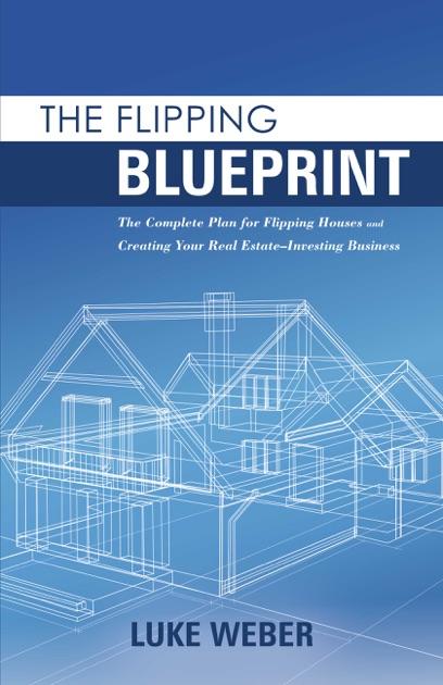 The Flipping Blueprint By Luke Weber On Apple Books